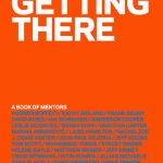 Getting There : A Book Of Mentors by Gillian Zoe Segal