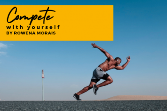 Rowena Morais - Compete With Yourself