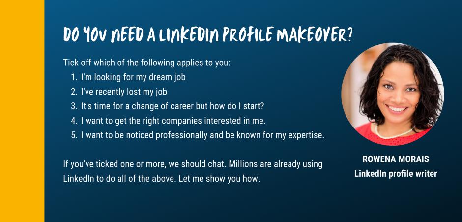 LimkedIn Profile Makeover - Rowena Morais