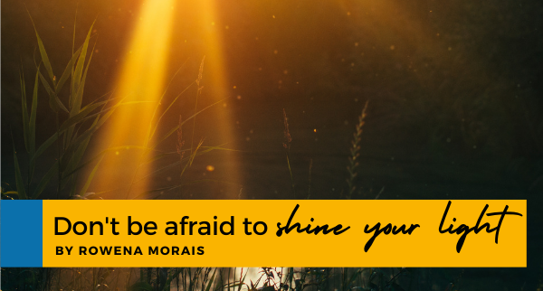 Don't be afraid to shine your light - featuring Alice Rixon